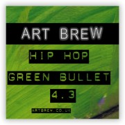 Art Brew's Hip Hop Green Bullet